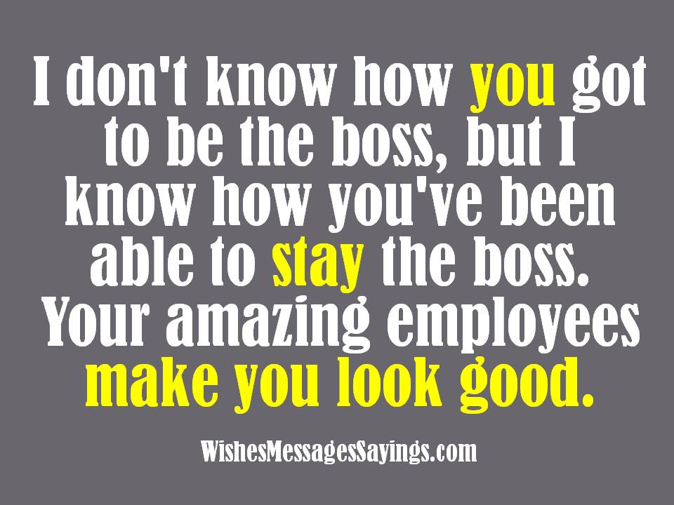 Wishes and quotes for bosses messages sayings