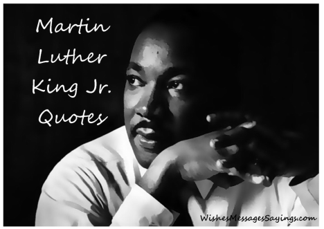 Quotes For Martin Luther King Jr Day Wishes Messages Sayings