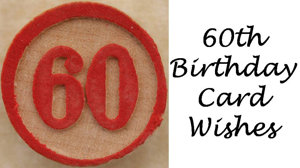60th Birthday Messages Funny 60th Birthday Jokes Wishes – Write in Birthday Card