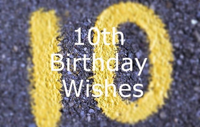 10th Birthday Wishes