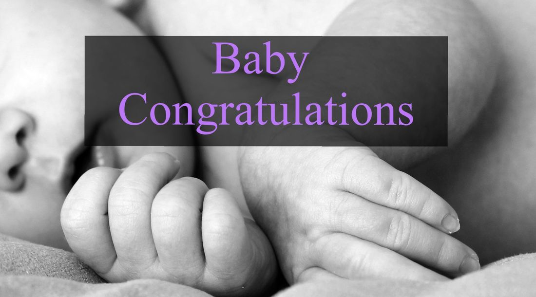 Congratulations Messages for a Birth