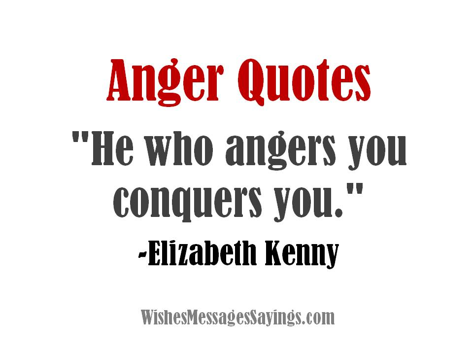 Anger Quotes Wishes Messages Sayings