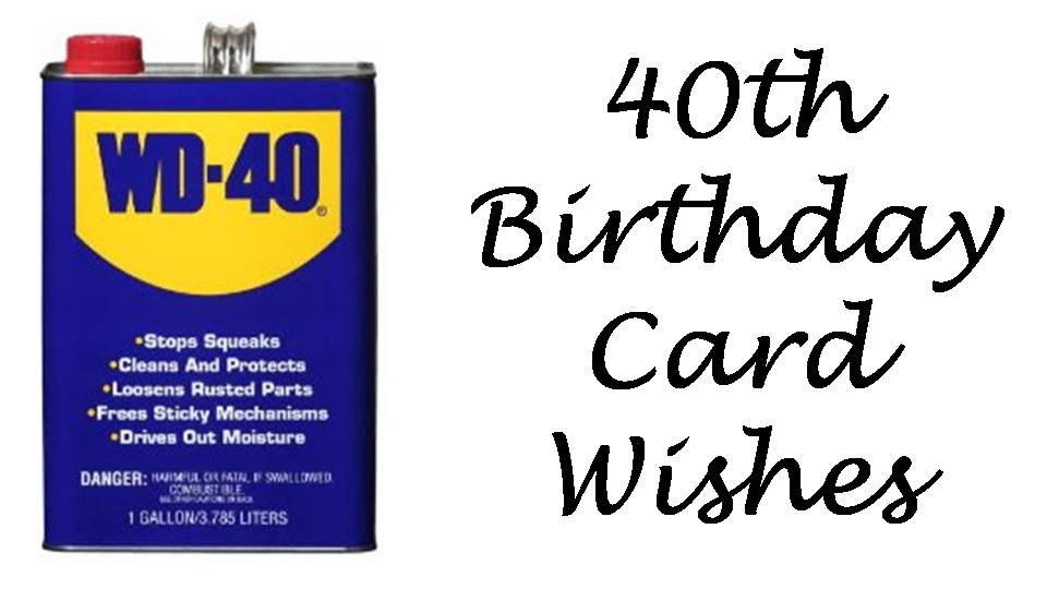 40th Birthday Messages What to Write in a 40th Birthday Card – Happy 40th Birthday Card
