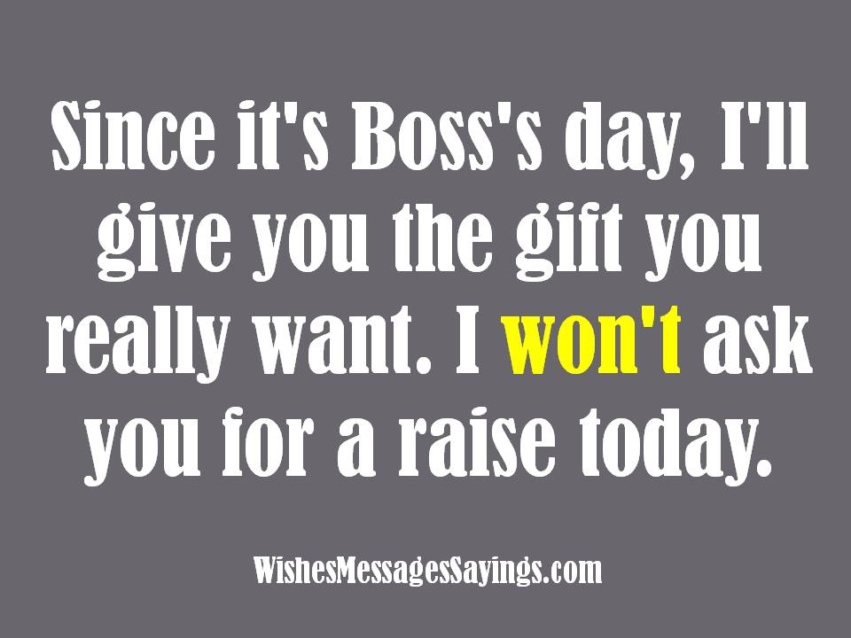 Wishes and Quotes for Bosses - Wishes Messages Sayings