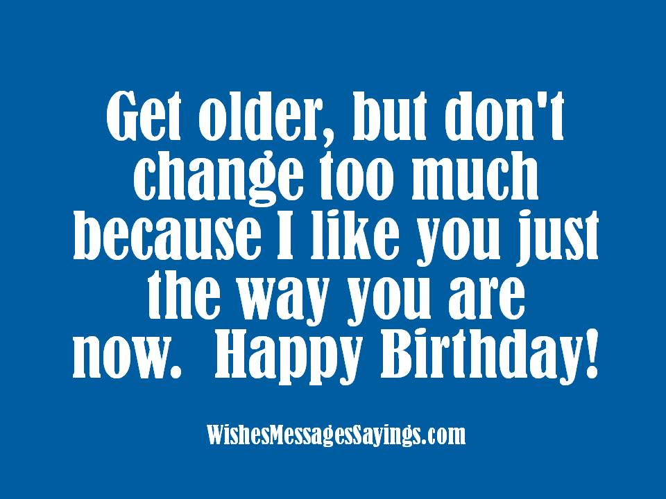 Birthday Wishes and Sayings - Wishes Messages Sayings