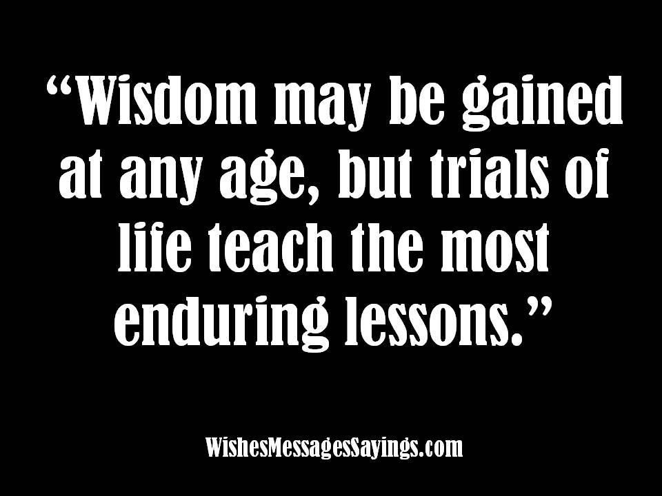 Wise Sayings And Quotes About Life Captivating Wise Sayings Quotes About Wisdom  Wishes Messages Sayings