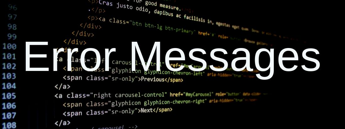 Error Messages in front of Code