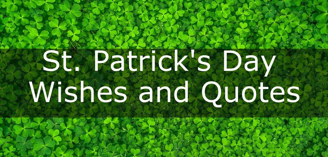 St. Patrick's Day Wishes and Quotes