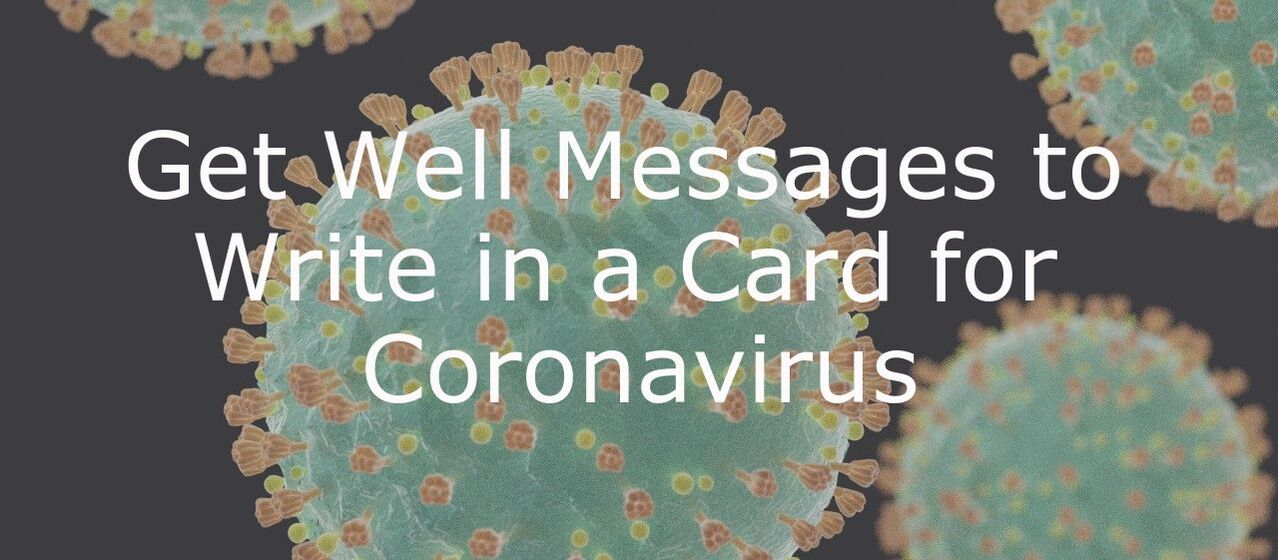 What to Write in a Get Well Card for Coronavirus