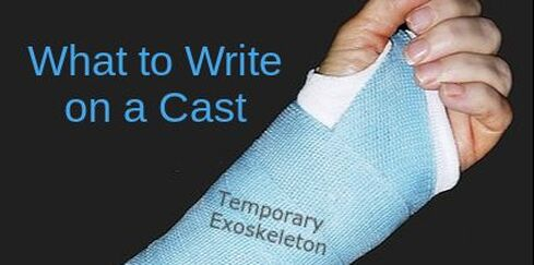 What to Write on a Cast