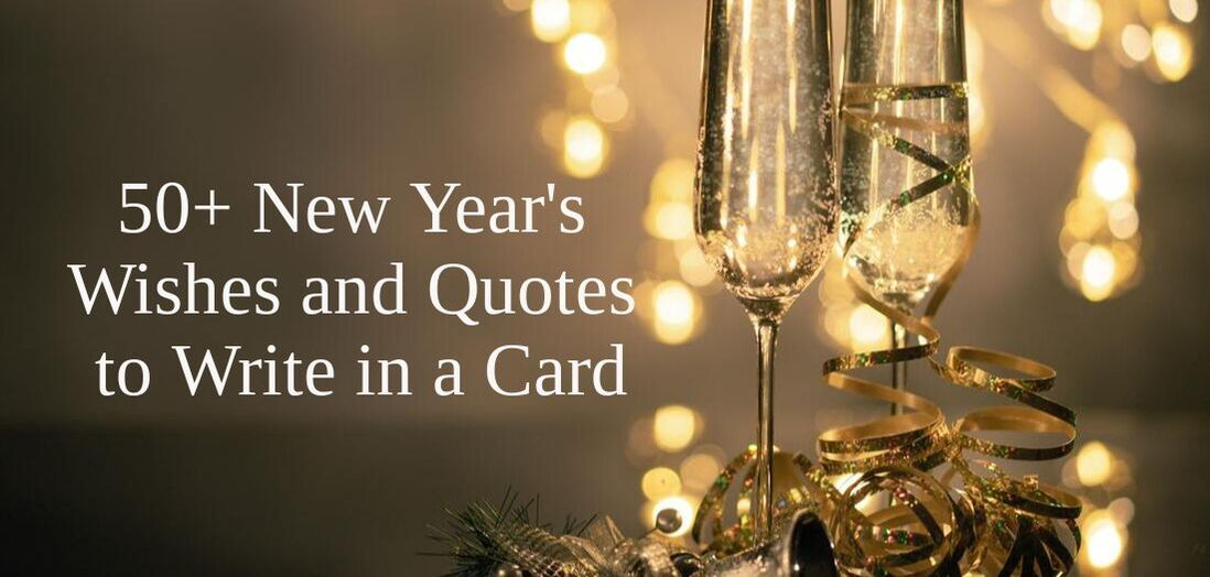New Year's Wishes and Quotes