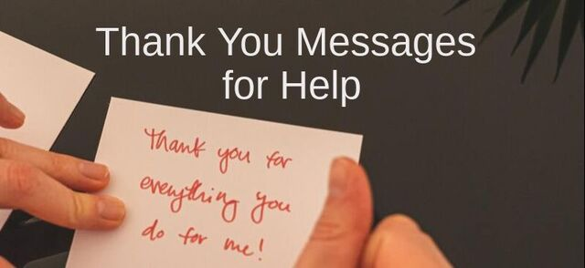 Thank You Messages For Help Wishes Messages Sayings