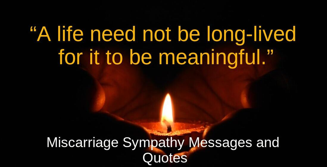 Miscarriage Sympathy Messages and Quotes