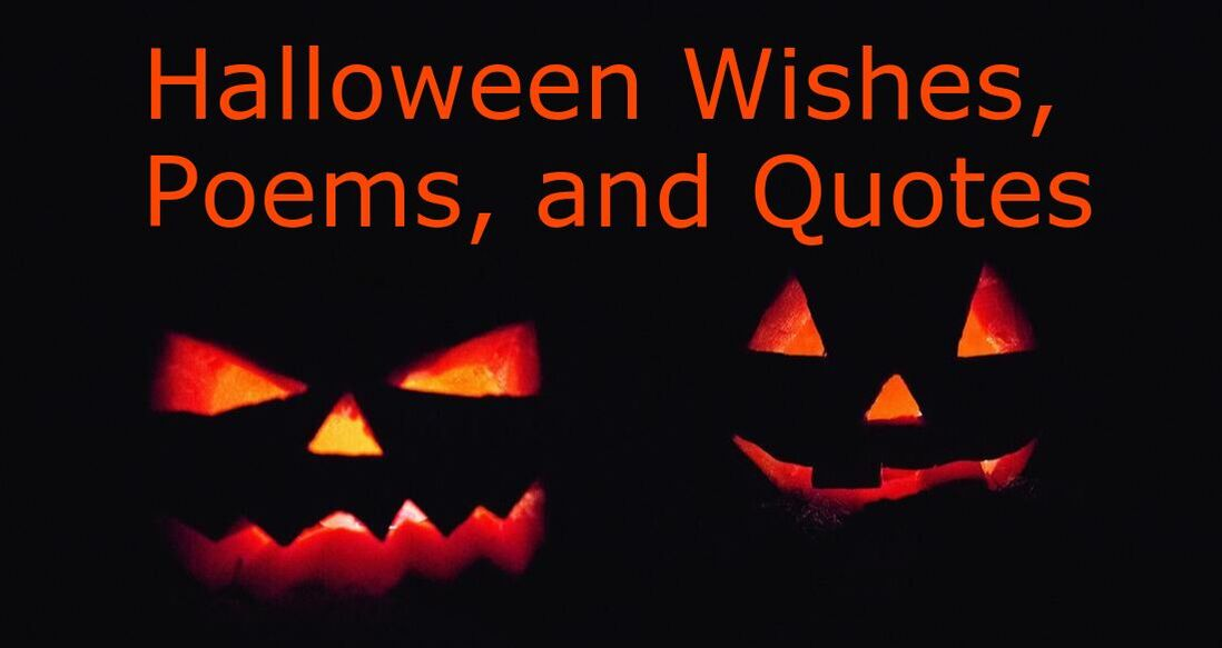 Halloween Poems, Wishes, and Quotes