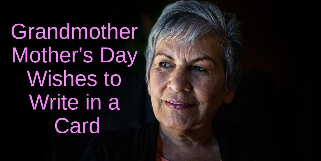 Grandmother Mother's Day Wishes