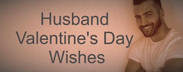 Husband Valentine's Day Wishes