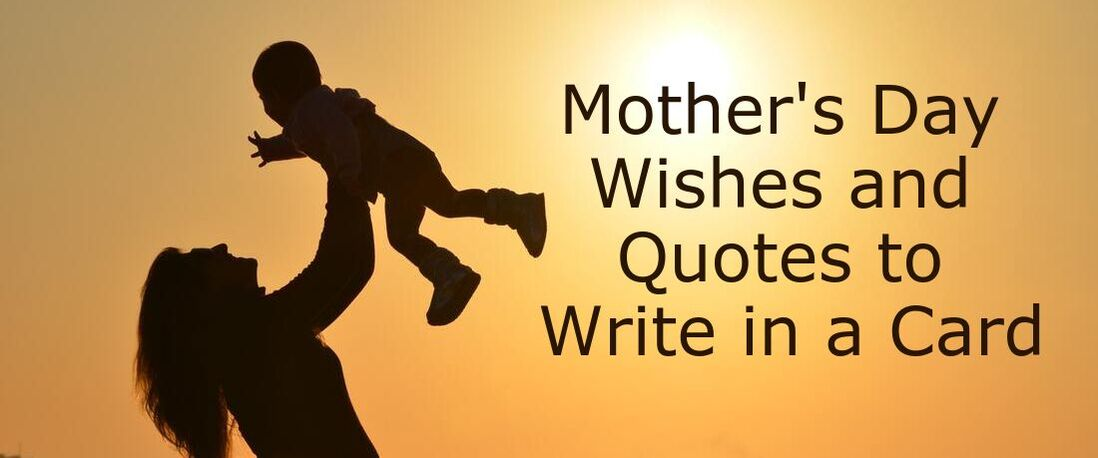 Mother's Day Wishes and Quotes