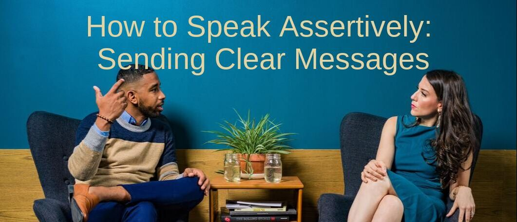 How to Speak Assertively with Others