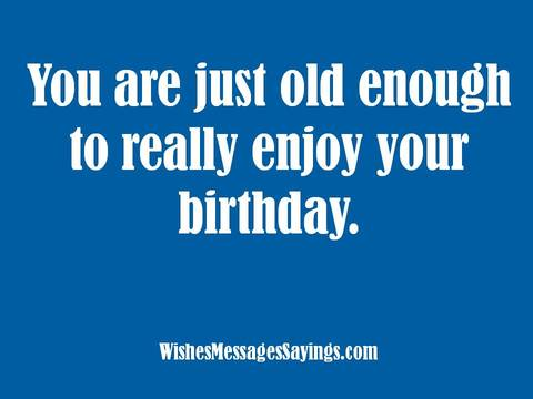 Astonishing Birthday Wishes And Sayings Wishes Messages Sayings Funny Birthday Cards Online Overcheapnameinfo