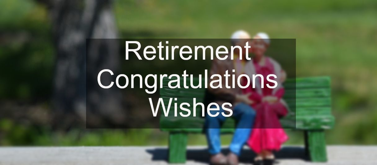 Retirement Messages - Wishes Messages Sayings