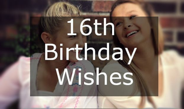 16th Birthday Messages Wishes For Card