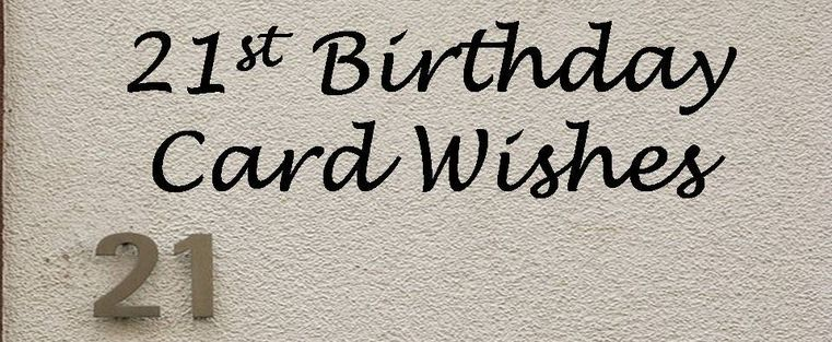 21st Birthday Wishes And Funny Messages