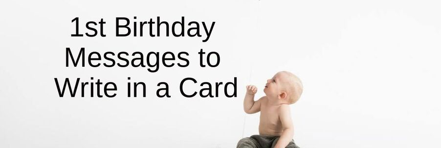What To Write In A One Year Olds Birthday Card