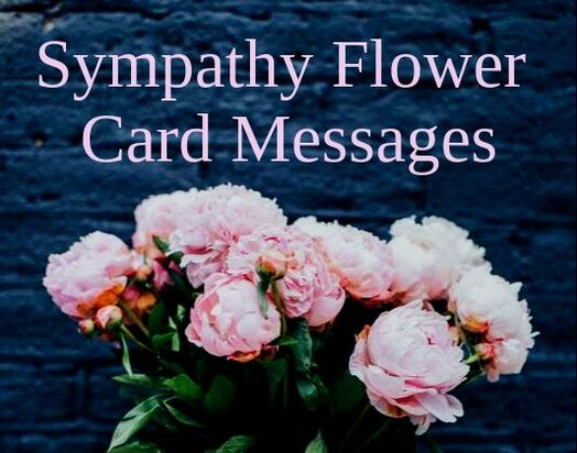 Sympathy Flower Messages What To Write Wishes Messages Sayings