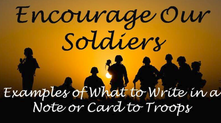 Encourage our Soldiers